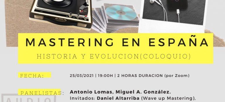 Historia y evolución del Mastering en España